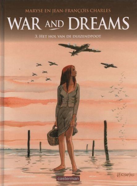 War and Dreams 3 Het hol van de duizendpoot