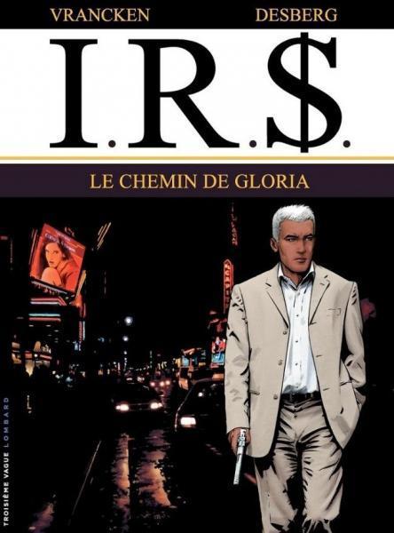 I.R.$. 11 Le chemin de Gloria