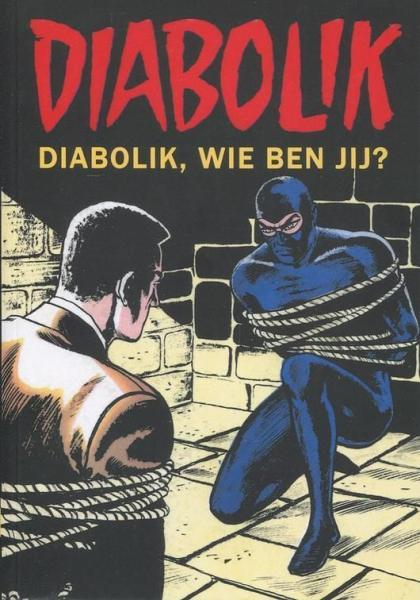 Diabolik (Windmill) 1 Diabolik, wie ben jij
