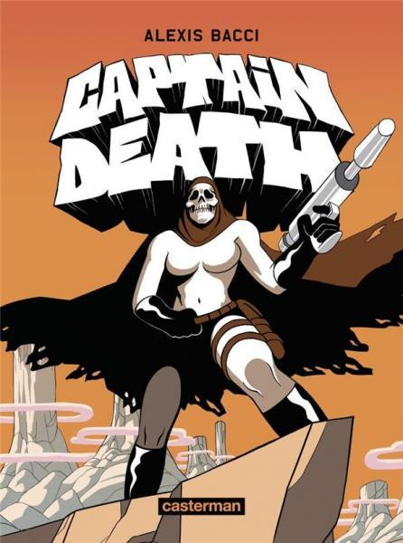 Captain Death 1 Captain Death