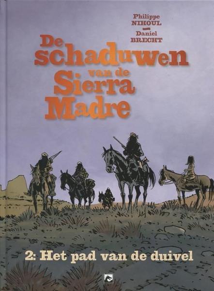 De schaduwen van de Sierra Madre 2 Het pad van de duivel