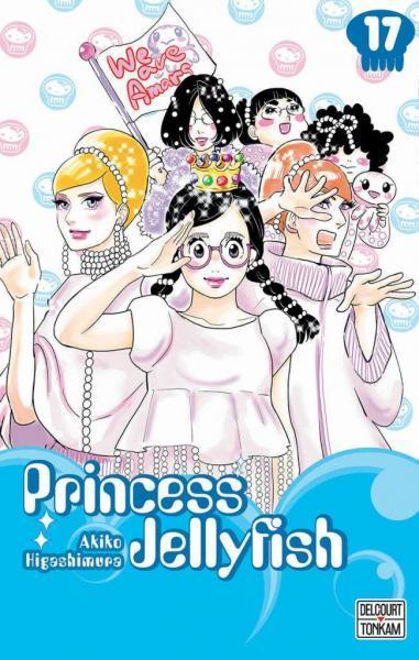 Princess Jellyfish 17 Tome 17