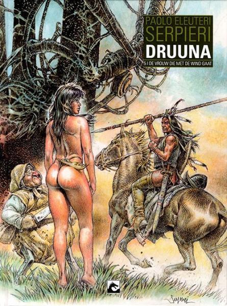 Druuna INT B5 De vrouw die met de wind gaat
