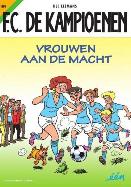 F.C. De Kampioenen 104 Vrouwen aan de macht