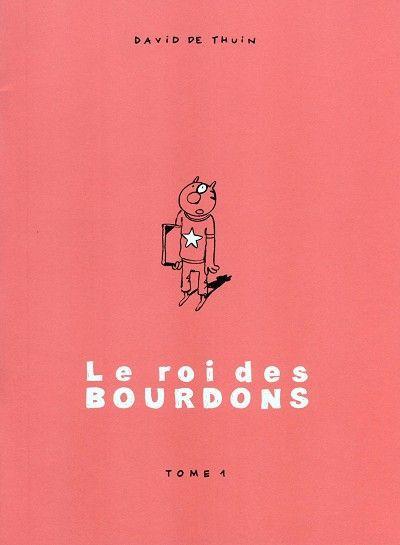 Le roi des Bourdons (Eigen Beheer) 1 Tome 1