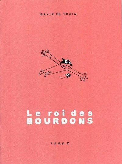 Le roi des Bourdons (Eigen Beheer) 2 Tome 2