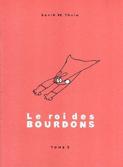 Le roi des Bourdons (Eigen Beheer) 3 Tome 3