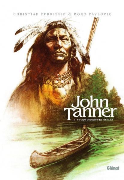 John Tanner 1 Le captif du peuple des Mille Lacs
