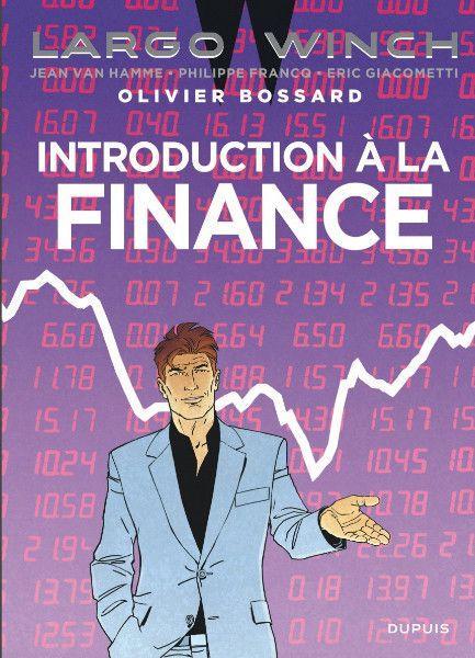 Largo Winch S5 Introduction à la finance