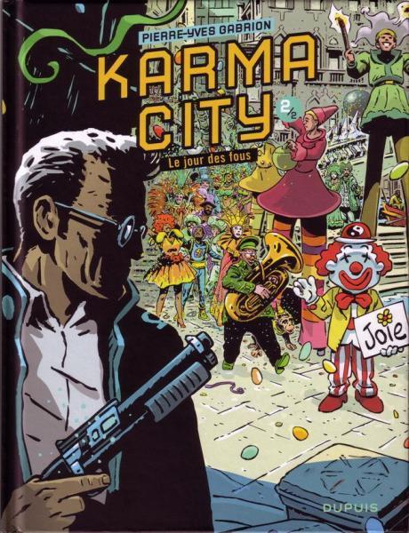 Karma City 2 Le jour des fous