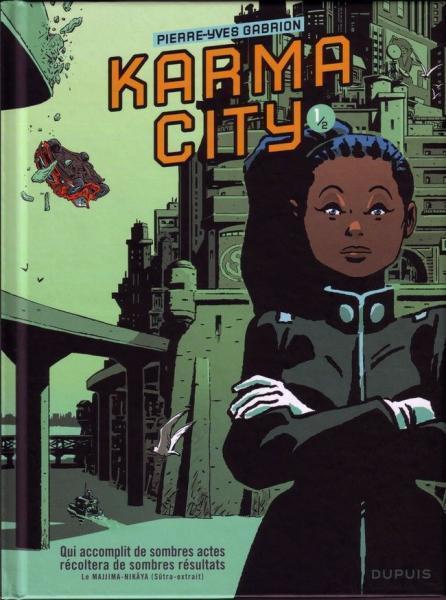 Karma City 1 Tome 1