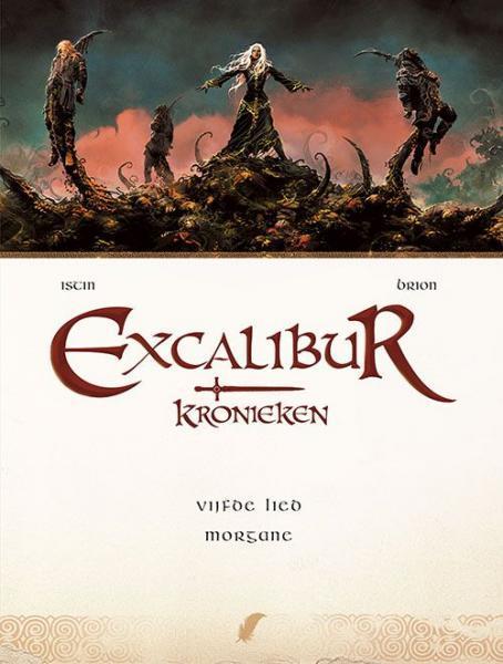 Excalibur - Kronieken 5 Morgane
