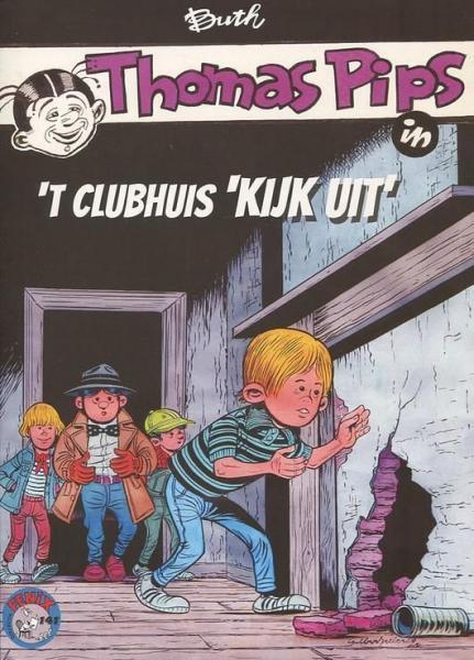 Thomas Pips (Fenix) 2 Thomas Pips in 't clubhuis 'Kijk uit'