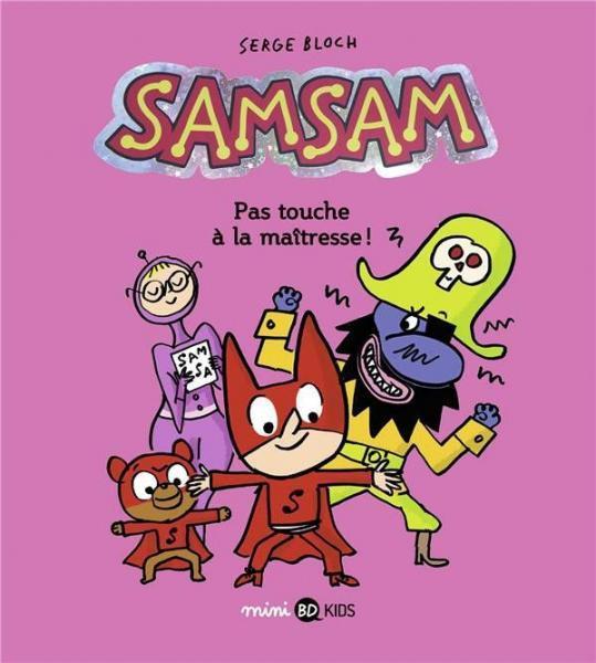 SamSam 3 Pas touche à la maîtresse!