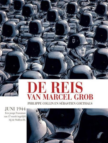 De reis van Marcel Grob 1 De reis van Marcel Grob