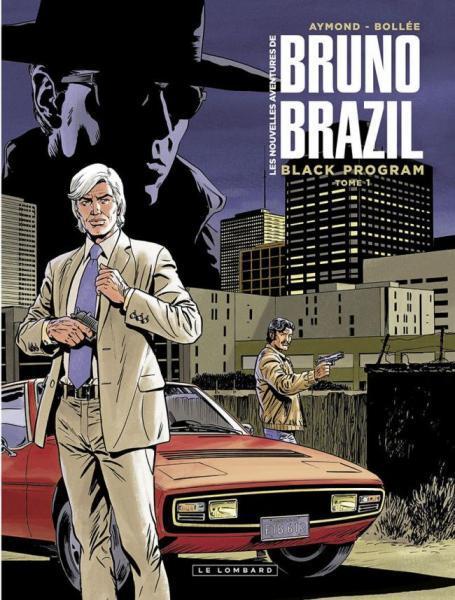 Bruno Brazil - Les nouvelles aventures 1 Black program