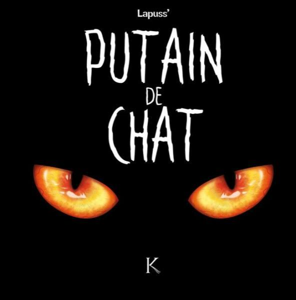 Putain de chat 1 Tome 1