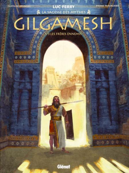 Gilgamesh (Taranzano) 1 Les frères ennemis