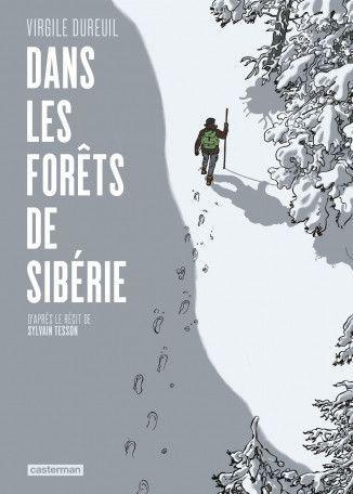 Dans les forêts de Sibérie 1 Dans les forêts de Sibérie