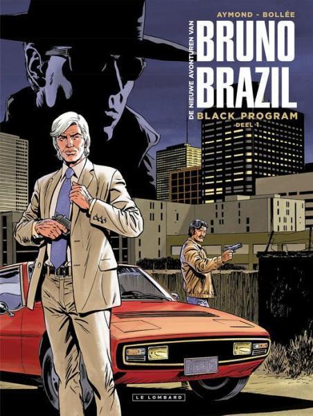 Bruno Brazil - De nieuwe avonturen 1 Black program