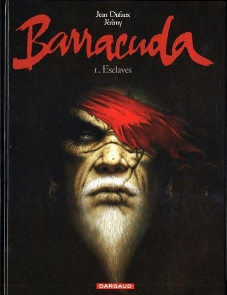 Barracuda (Jérémy) 1 Esclaves