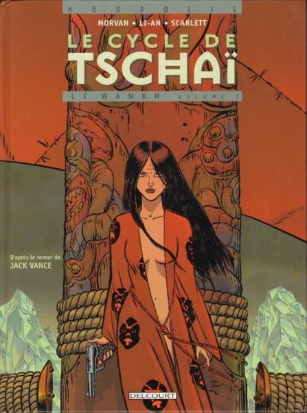 Tschai - De waanzinnige planeet 3 Le Wankh volume I