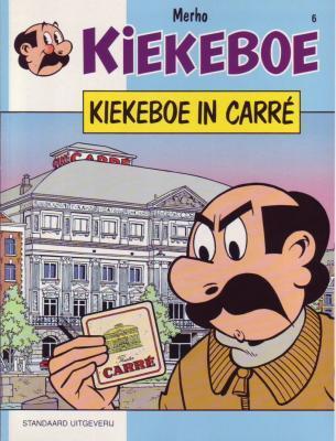 De Kiekeboes 6 Kiekeboe in Carré
