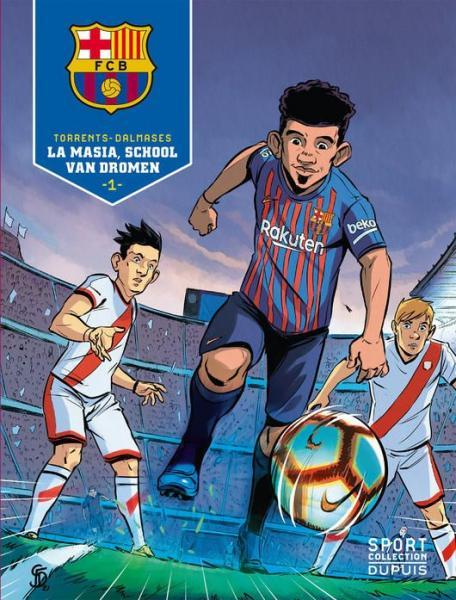 Barcelona 1 La Masia, school van dromen