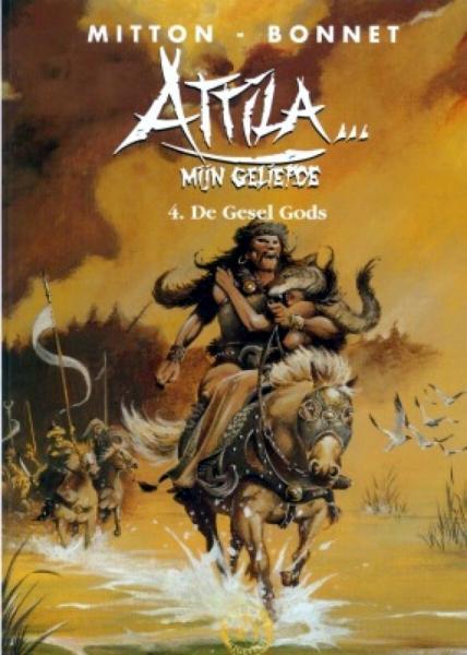 Attila... mijn geliefde 4 De gesel gods