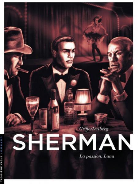 Sherman 3 La passion. Lana