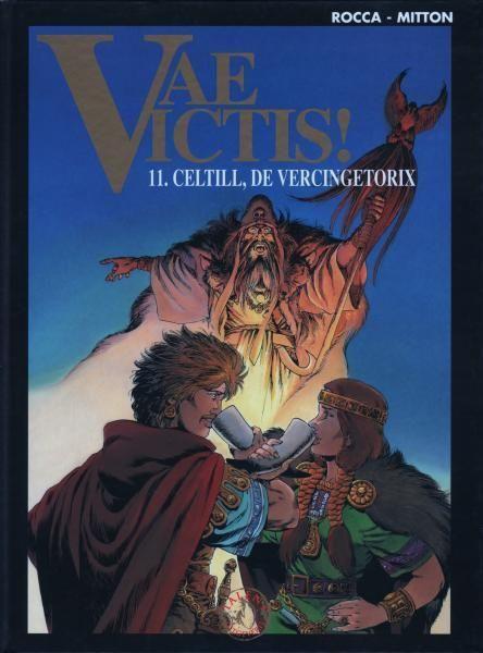 Vae Victis! 11 Celtill, de Vercingetorix