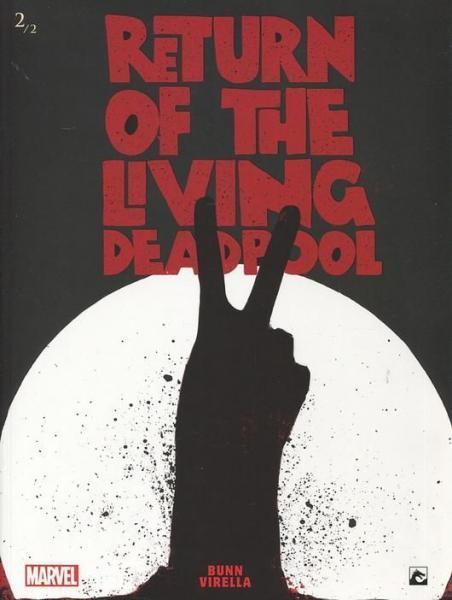 Return of the Living Deadpool (Dark Dragon) 2 Deel 2
