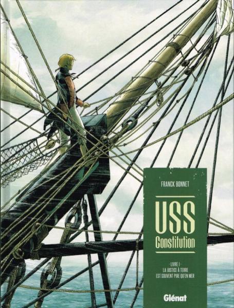 USS Constitution 1 La justice à terre est souvent pire qu'en mer