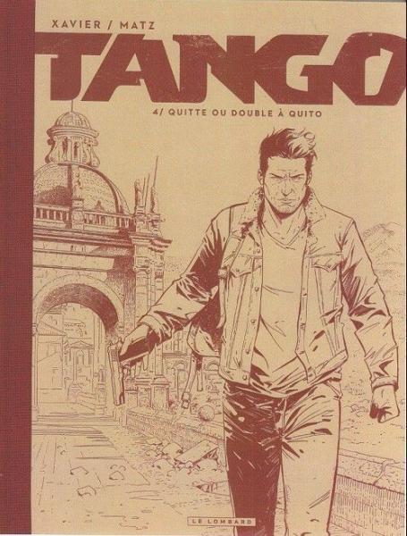 Tango (Xavier) 4 Quitte ou double à Quito