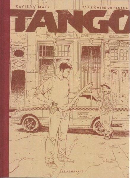 Tango (Xavier) 3 A l'ombre du Panama