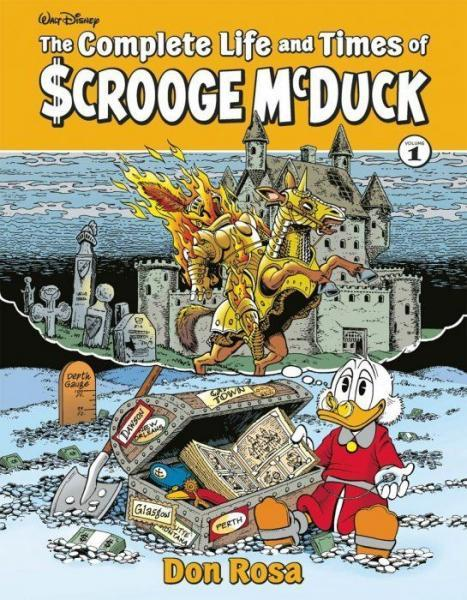 The Complete Life and Times of Scrooge McDuck 1 Volume 1