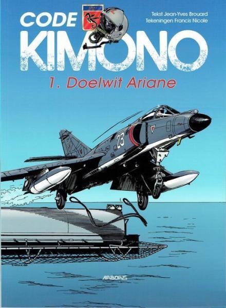 Code Kimono 1 Doelwit Ariane