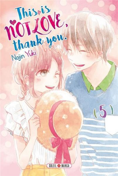 This Is Not Love, Thank You 5 Tome 5