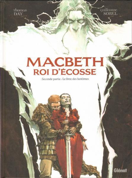 Macbeth - Roi d'Écosse 2 Le livre des fantômes