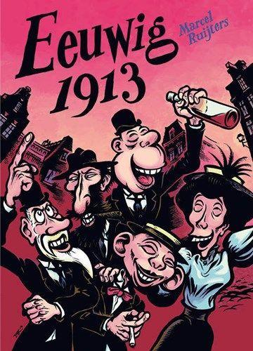 Eeuwig 1913 1 Eeuwig 1913