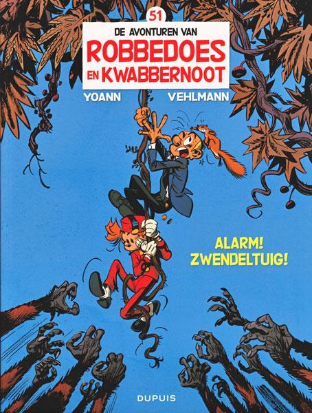Robbedoes en Kwabbernoot 51 Alarm! Zwendeltuig!