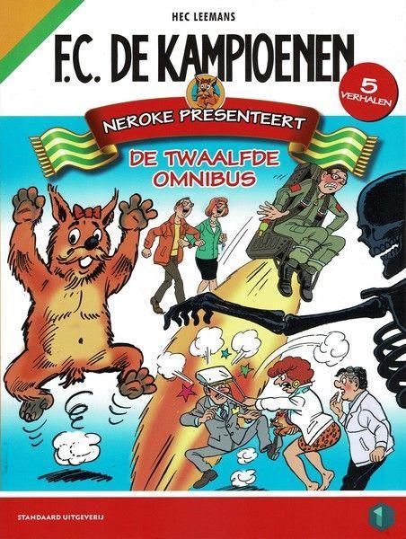 F.C. De Kampioenen INT OM12 Neroke presenteert: De twaalfde omnibus