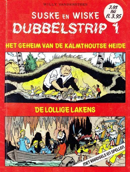 Suske en Wiske dubbelstrip 1 Het geheim van de Kalmthoutse Heide + De lollige lakens