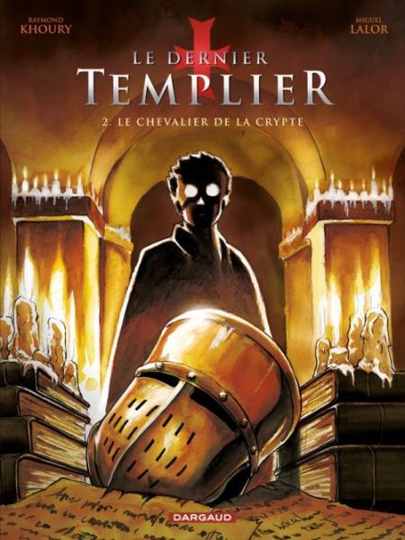 De laatste tempelier 2 Le chevalier de la crypte