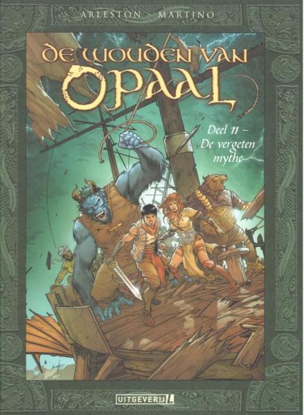 De wouden van Opaal 11 De vergeten mythe