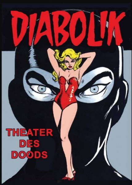 Diabolik (Windmill) 2 Theater des doods