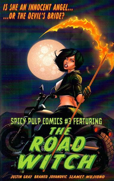 Spicy Pulp Comics 3 Issue #3 Featuring The Road Witch