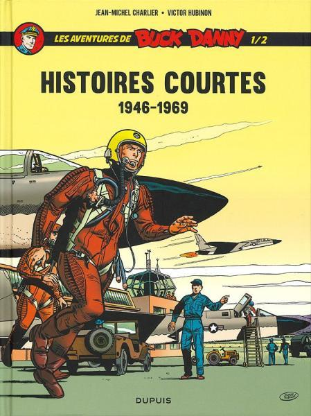 Buck Danny - Histoires courtes 1 1946-1969