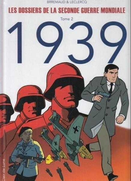 Dossiers van de tweede wereldoorlog 2 1939