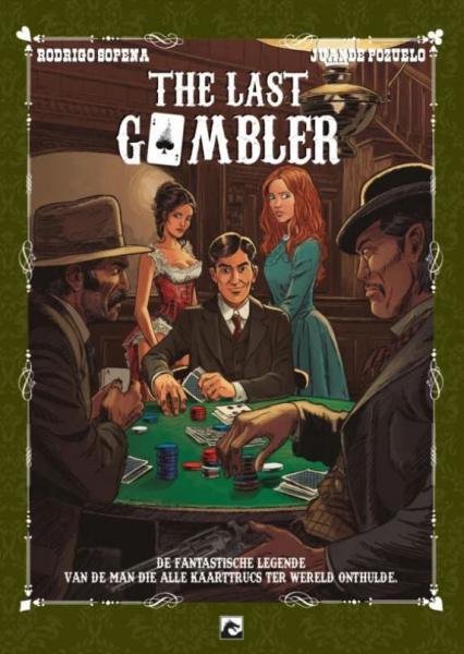 The last gambler 1 The last gambler